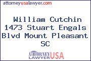 William Cutchin 1473 Stuart Engals Blvd Mount Pleasant SC