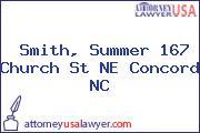 Smith, Summer 167 Church St NE Concord NC