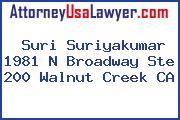 Suri Suriyakumar 1981 N Broadway Ste 200 Walnut Creek CA