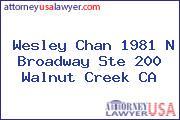 Wesley Chan 1981 N Broadway Ste 200 Walnut Creek CA