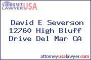 David E Severson 12760 High Bluff Drive Del Mar CA