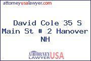 David Cole 35 S Main St # 2 Hanover NH