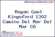 Regan Gael Kingsford 1302 Camino Del Mar Del Mar CA