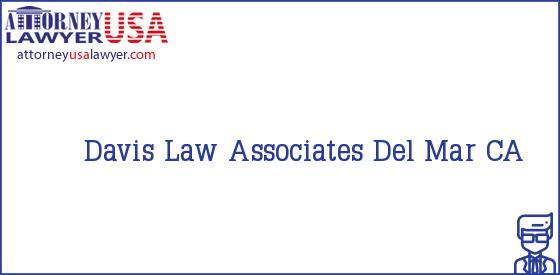 Davis Law Associates Del Mar CA