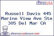 Russell Davis 445 Marine View Ave Ste 305 Del Mar CA