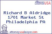 Richard B Aldridge 1701 Market St Philadelphia PA