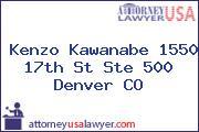Kenzo  Kawanabe 1550 17th St Ste 500 Denver CO