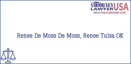 Telephone, Address and other contact data of Renee De Moss, Tulsa, OK, USA