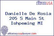 Danielle De Rosia 205 S Main St Ishpeming MI
