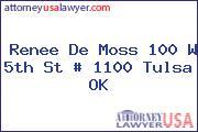 Renee De Moss 100 W 5th St # 1100 Tulsa OK