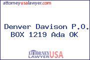 Denver Davison P.O. BOX 1219 Ada OK