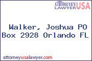 Walker, Joshua PO Box 2928 Orlando FL