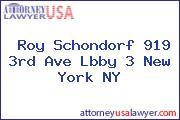 Roy Schondorf 919 3rd Ave Lbby 3 New York NY