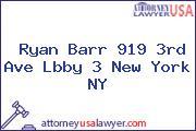 Ryan Barr 919 3rd Ave Lbby 3 New York NY