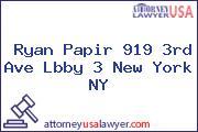 Ryan Papir 919 3rd Ave Lbby 3 New York NY