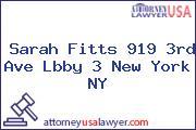 Sarah Fitts 919 3rd Ave Lbby 3 New York NY