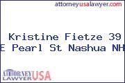 Kristine Fietze 39 E Pearl St Nashua NH