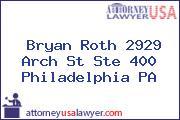 Bryan Roth 2929 Arch St Ste 400 Philadelphia PA