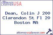 Dean, Colin J 200 Clarendon St Fl 20 Boston MA