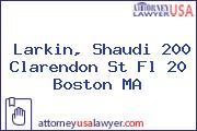 Larkin, Shaudi 200 Clarendon St Fl 20 Boston MA