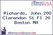 Richards, John 200 Clarendon St Fl 20 Boston MA