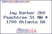 Jay Barber 260 Peachtree St NW # 1700 Atlanta GA