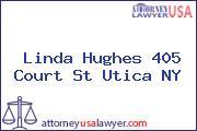 Linda Hughes 405 Court St Utica NY