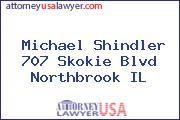 Michael Shindler 707 Skokie Blvd Northbrook IL