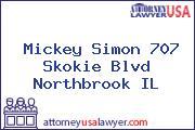 Mickey Simon 707 Skokie Blvd Northbrook IL