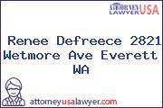 Renee Defreece 2821 Wetmore Ave Everett WA