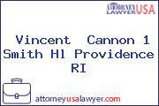 Vincent  Cannon 1 Smith Hl Providence RI