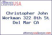 Christopher John Workman 322 8th St Del Mar CA