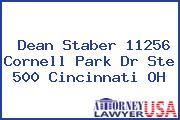 Dean Staber 11256 Cornell Park Dr Ste 500 Cincinnati OH