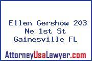 Ellen Gershow 203 Ne 1st St Gainesville FL