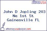 John D Jopling 203 Ne 1st St Gainesville FL