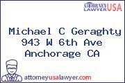 Michael C Geraghty 943 W 6th Ave Anchorage CA