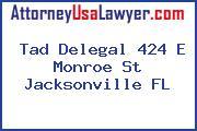 Tad Delegal 424 E Monroe St Jacksonville FL