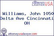 Williams, John 1050 Delta Ave Cincinnati OH