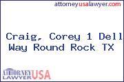Craig, Corey 1 Dell Way Round Rock TX