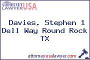 Davies, Stephen 1 Dell Way Round Rock TX