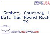 Graber, Courtney 1 Dell Way Round Rock TX