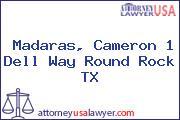 Madaras, Cameron 1 Dell Way Round Rock TX