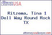 Ritzema, Tina 1 Dell Way Round Rock TX
