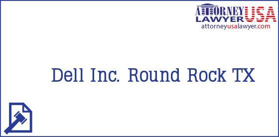 Dell Inc. Round Rock TX