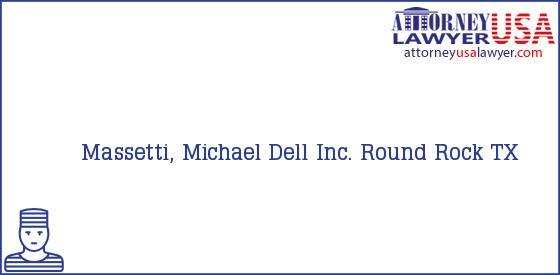 Telephone, Address and other contact data of Massetti, Michael, Round Rock, TX, USA