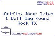 Arifin, Noor Azian 1 Dell Way Round Rock TX