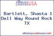 Bartlett, Shasta 1 Dell Way Round Rock TX