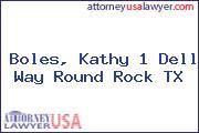 Boles, Kathy 1 Dell Way Round Rock TX