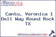 Cantu, Veronica 1 Dell Way Round Rock TX