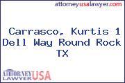 Carrasco, Kurtis 1 Dell Way Round Rock TX